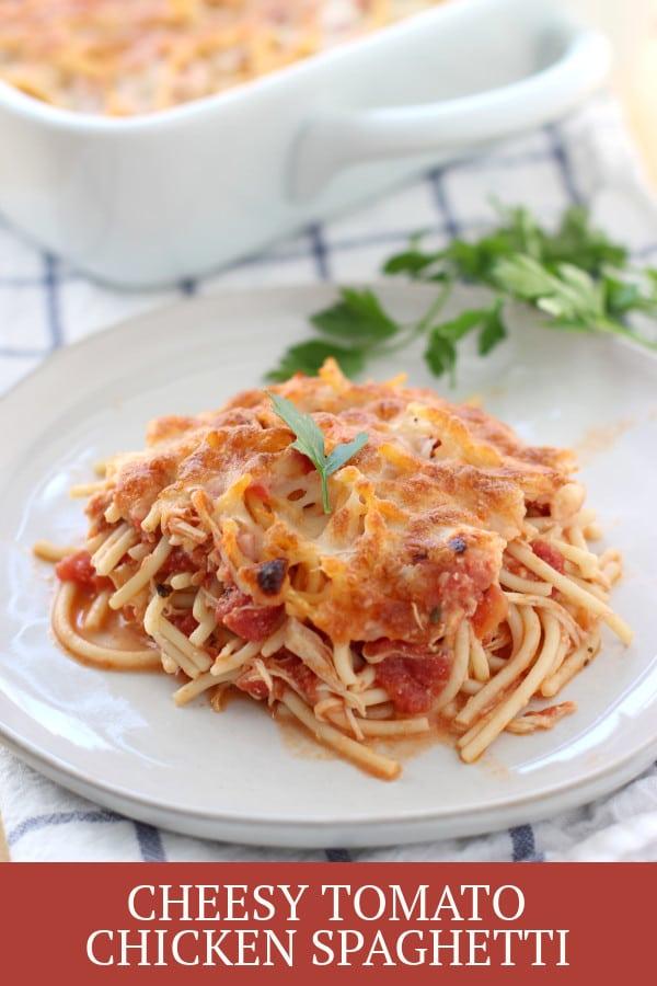 Cheesy Tomato Chicken Spaghetti